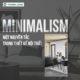 MINIMALISM: MỘT NGUYÊN TẮC TRONG THIẾT KẾ NỘI THẤT